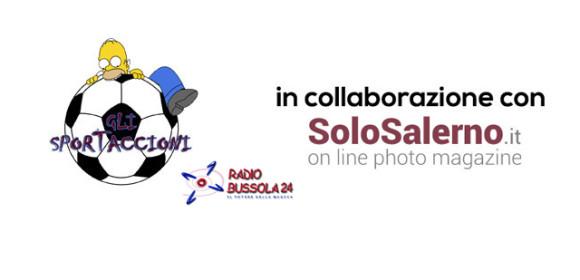 Gli sportaccioni – Solo Salerno