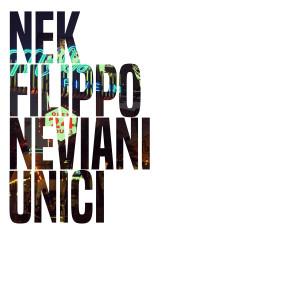 nek unici - cover singolo
