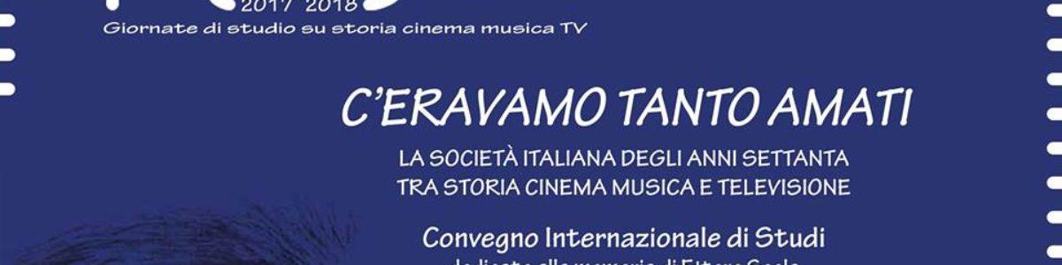 C'eravamo tanto amati, la società italiana degli anni settanta tra storia, cinema, musica e televisione