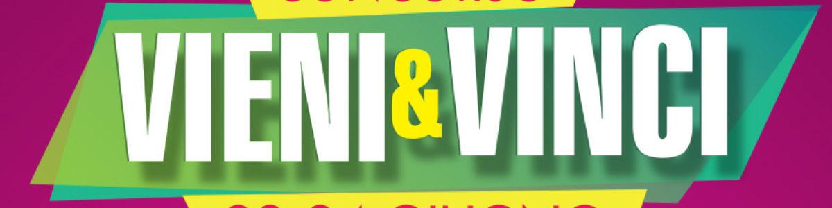Vieni e Vinci al Centro Commerciale Le Bolle