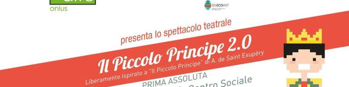 """La cooperativa sociale """"Voloalto"""" presenta lo spettacolo """"Il Piccolo Principe 2.0"""""""